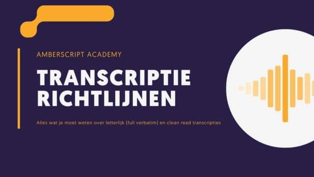 Transcriptie richtlijnen