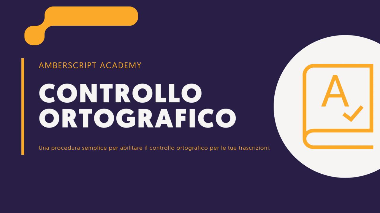 Come abilitare il controllo ortografico durante la modifica delle trascrizioni online?
